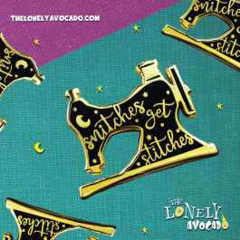 BLACK SNITCHES GET STITCHES SEWING MACHINE ENAMEL PIN